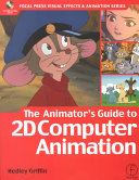 The Animator s Guide to 2d Computer Animation