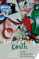 Encountering Earth