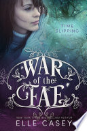 War of the Fae  Book 8  Time Slipping  Book