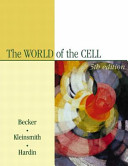 The World of the Cell with Free Solutions  International Edition  Book