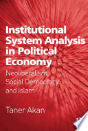 Institutional System Analysis in Political Economy