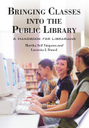 Bringing Classes into the Public Library