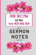 Sermon Notes  Men of The Word