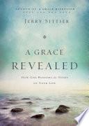 A Grace Revealed Book PDF