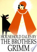 Household Tales by the Brothers Grimm Pdf/ePub eBook