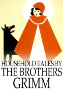 Household Tales by the Brothers Grimm ebook