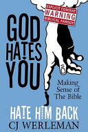 God Hates You  Hate Him Back  Making Sense of the Bible