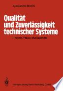 Qualität und Zuverlässigkeit technischer Systeme
