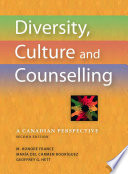 """Diversity, Culture and Counselling: A Canadian Perspective, 2e"" by M. Honoré France, María del Carmen Rodríguez, Geoffrey G. Hett"