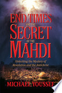 End Times and the Secret of the Mahdi Book