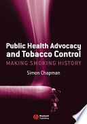 Public Health Advocacy and Tobacco Control