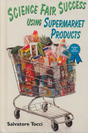 Science Fair Success Using Supermarket Products