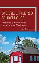 Bye Bye, Little Red Schoolhouse