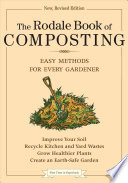 """The Rodale Book of Composting: Easy Methods for Every Gardener"" by Deborah L. Martin, Grace Gershuny"