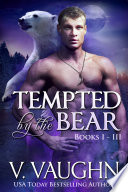 Tempted by the Bear   Complete Edition Book