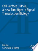 Cell Surface GRP78  a New Paradigm in Signal Transduction Biology