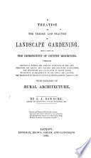 A treatise on the theory and practice of Landscape Gardening, adapted to North America, with a view to the improvement of country residences ... With remarks on rural architecture
