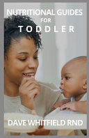 Nutritional Guides for Toddler Book
