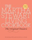 The Martha Stewart Living Cookbook