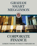 Corporate Finance: Linking Theory to What Companies Do