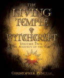 The Living Temple of Witchcraft Volume Two