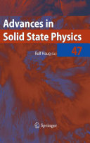 Advances in Solid State Physics 47
