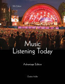 Music Listening Today, Cengage Advantage Edition