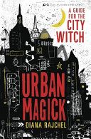 link to Urban magick : a guide for the city witch in the TCC library catalog