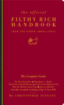 The Official Filthy Rich Handbook