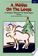 Read Online A Moose on the Loose For Free