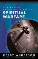A Biblical Point of View on Spiritual Warfare