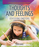 Thoughts and Feelings  Identifying Emotions