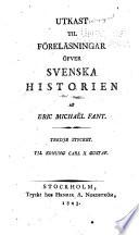 Utkast til föreläsningar öfver svenska historien