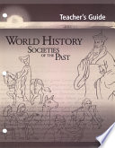 Teacher S Guide For World History Societies Of The Past