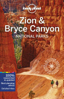 Lonely Planet Zion and Bryce Canyon National Parks 4th Ed