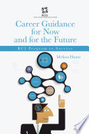 Career Guidance for Now and for the Future