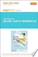 Health Informatics - Pageburst E-Book on KNO (Retail Access Card)