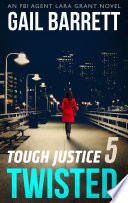 Tough Justice Twisted Part 5 Of 8