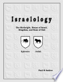 Israelology   The Birthright  House of Israel  Kingdom  and Sons of God Book