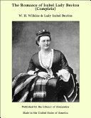 The Romance of Isabel Lady Burton (Complete) Pdf