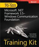 MCTS Self Paced Training Kit  Exam 70 503   Microsoft    NET Framework 3 5   Windows   Communication Foundation