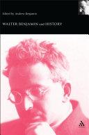 Pdf Walter Benjamin and History