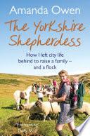 """The Yorkshire Shepherdess"" by Amanda Owen"