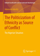 The Politicization of Ethnicity as Source of Conflict [Pdf/ePub] eBook