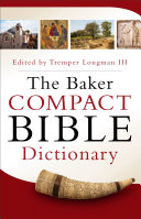 The Baker Compact Bible Dictionary Book