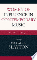 Women of Influence in Contemporary Music