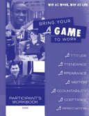 Bring Your a Game to Work Youth Workbook