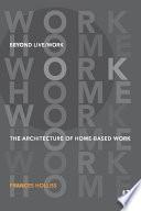 Beyond Live Work