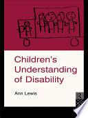 Children's Understanding of Disability