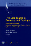 Free Loop Spaces in Geometry and Topology